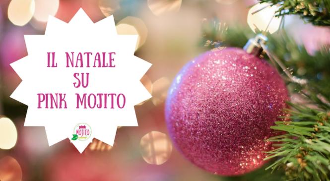 Il Natale di Pink Mojito