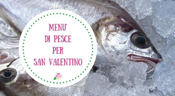 Menù semplice di pesce per S. Valentino