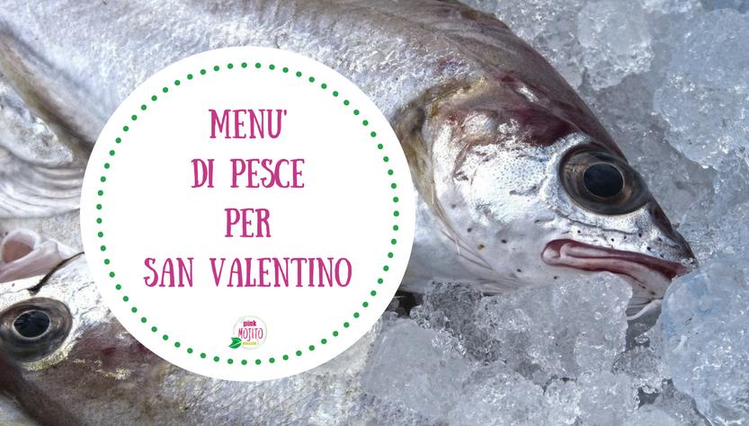 menu semplice di pesce per san valentino