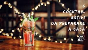 Cocktail Estivi Da Preparare