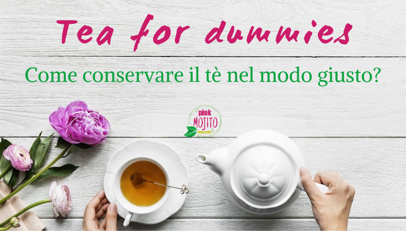 Conservare il tè
