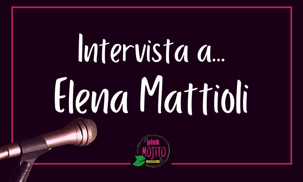 Intervista Elena Mattioli psicologa